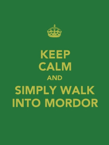 keep_calm_and_simply_walk_into_mordor